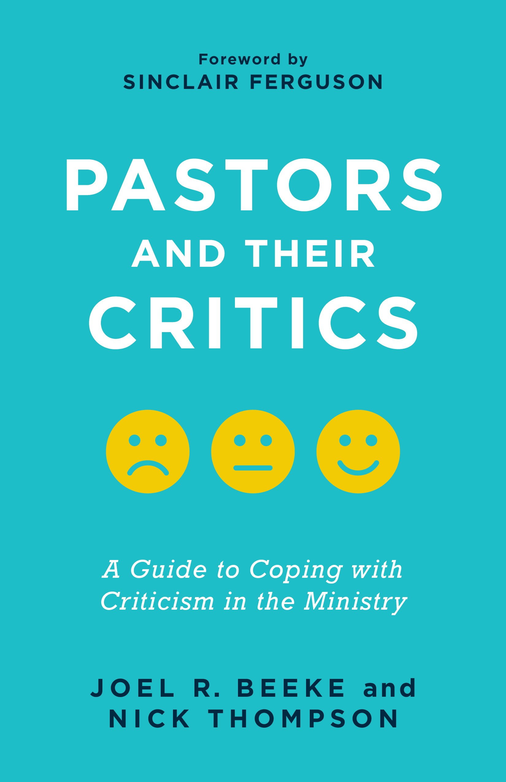 9781629957524-pastors-and-their-critics-a-guide-to-coping-with-criticism-in-the-ministry_1650x